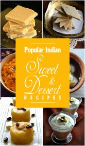 20 Popular Indian Sweet and Dessert Recipes
