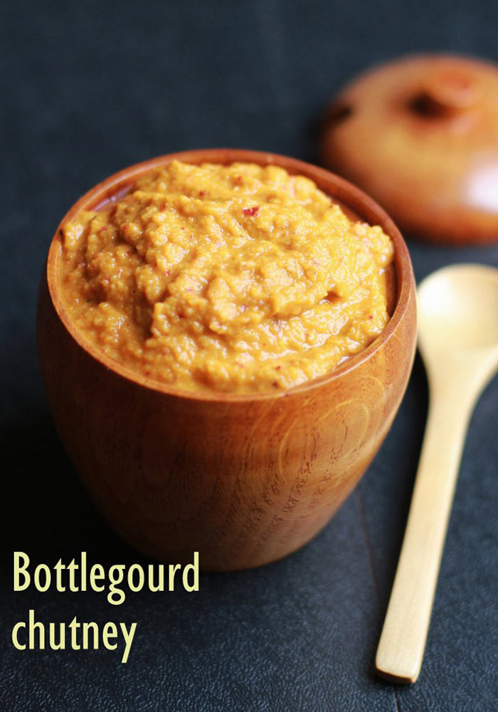 Bottle Gourd Chutney Sorakaya Pachadi
