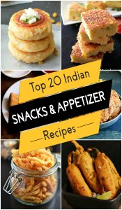 Top 20 Indian Snacks and Appetizer Recipes