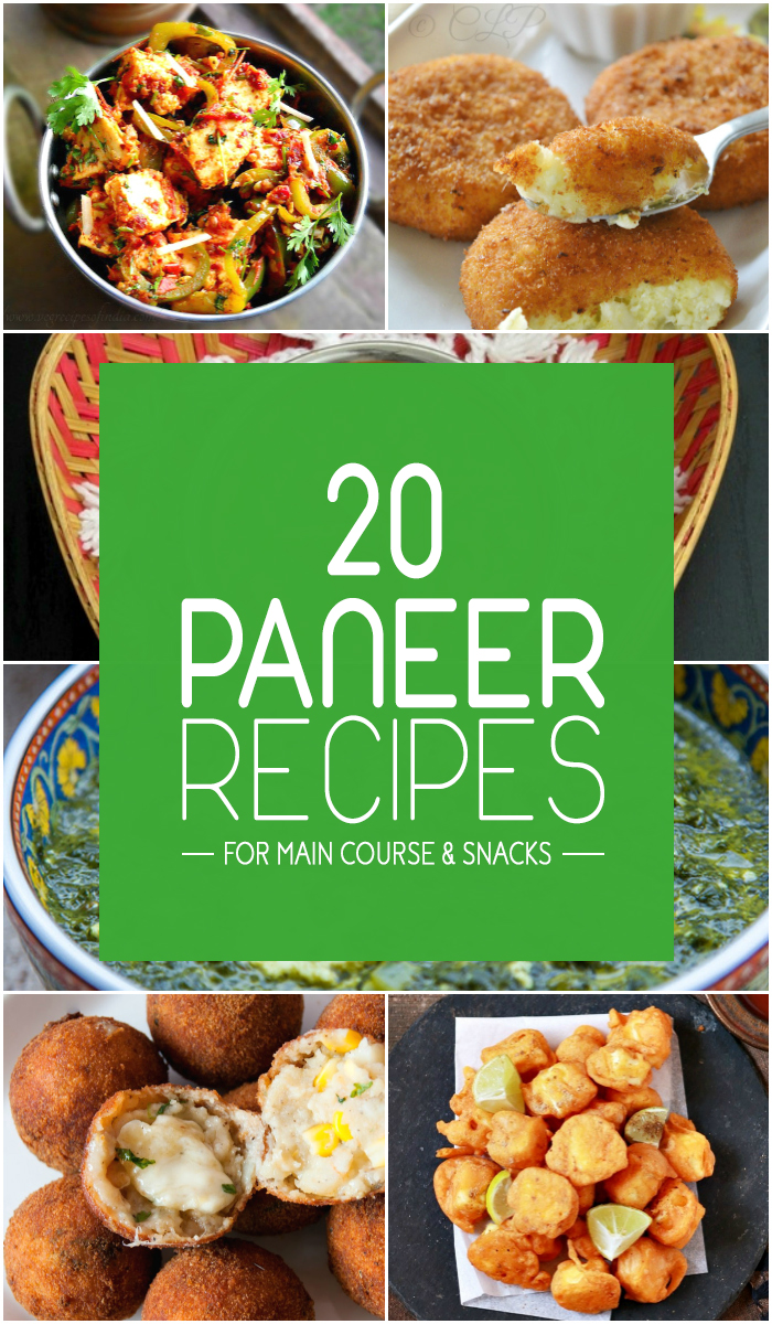 Paneer Recipes for Main Course and Snacks