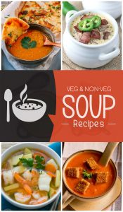 20 Quick Vegetarian and Non-vegetarian Soup Recipes